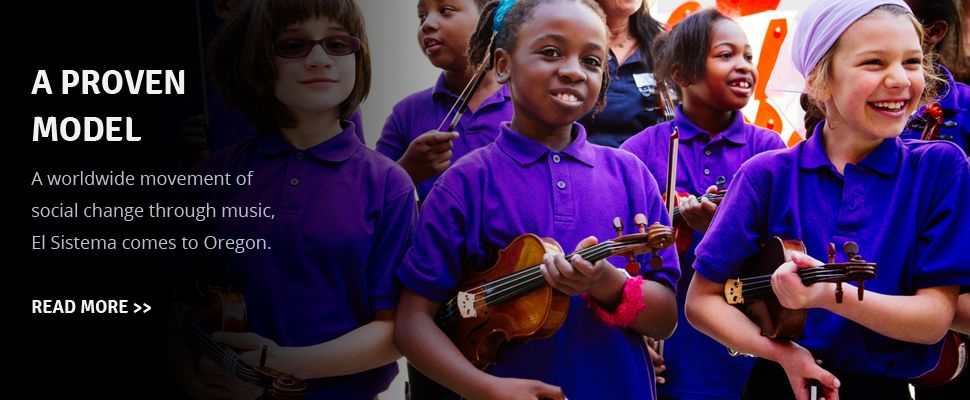 A worldwide movement of social change through music, El Sistema comes to Oregon.