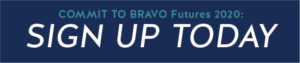 Commit to BRAVO Futures 2020 - Sign up today!