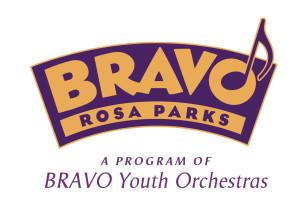 BRAVO Rosa Parks - A Program of BRAVO Youth Orchestras